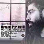 دانلود آهنگ جدید محمد رشیدیان به نام هوامو پر کردی