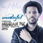دانلود آهنگ جدید مهران پیک فوق العاده