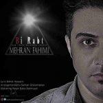 دانلود آهنگ جدید مهران فهیمی به نام بی ربط