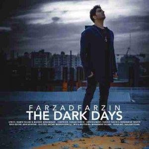 دانلود آهنگ جدید فرزاد فرزین روزهای تاریک