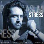 دانلود آهنگ جدید بابک تسلیمی به نام استرس