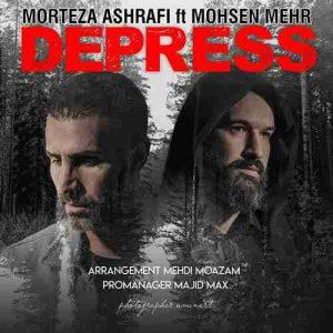 دانلود آهنگ جدید مرتضی اشرفی و محسن مهر دپرس
