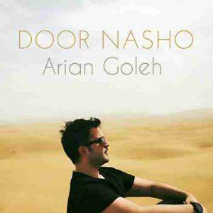 Arian-Goleh-Door-Nasho-300x300 دانلود آهنگ جدیدآرین گله دور نشو