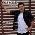 دانلود آهنگ جدید احمد عشقی به نام دلبر