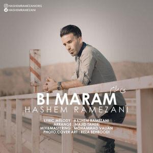 دانلود آهنگ هاشم رمضانی بی مرام